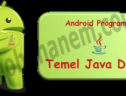 Android Programlama Dersleri / Temel Java Önemi