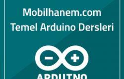 Arduino Dersleri – Dijital Pinler ve Dijital I/O Fonksiyonları