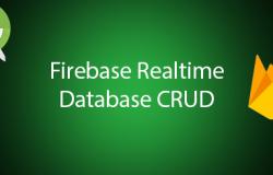 Android Firebase Veritabanı CRUD İşlemleri